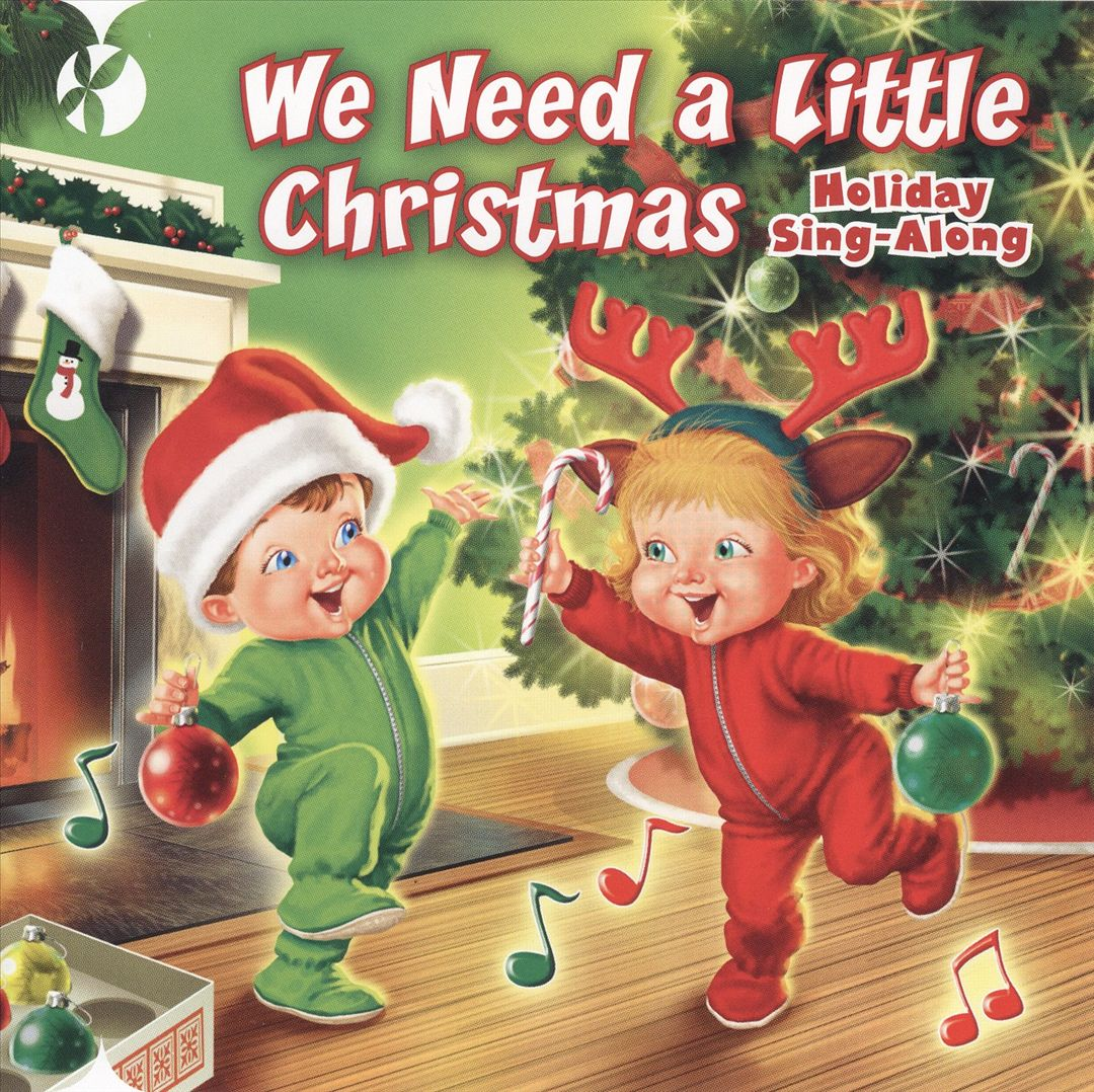 Reflection - We Need a Little Christmas: Holiday Sing-Along