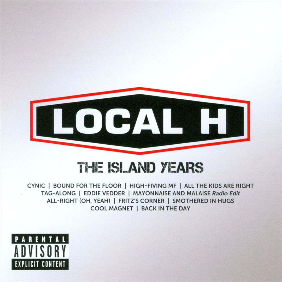 Local-H-Best-of-Local-H-The-Island-Years