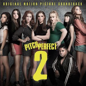 Pitch Perfect 2 [Original Motion Picture Soundtrack] | Dodax.ch