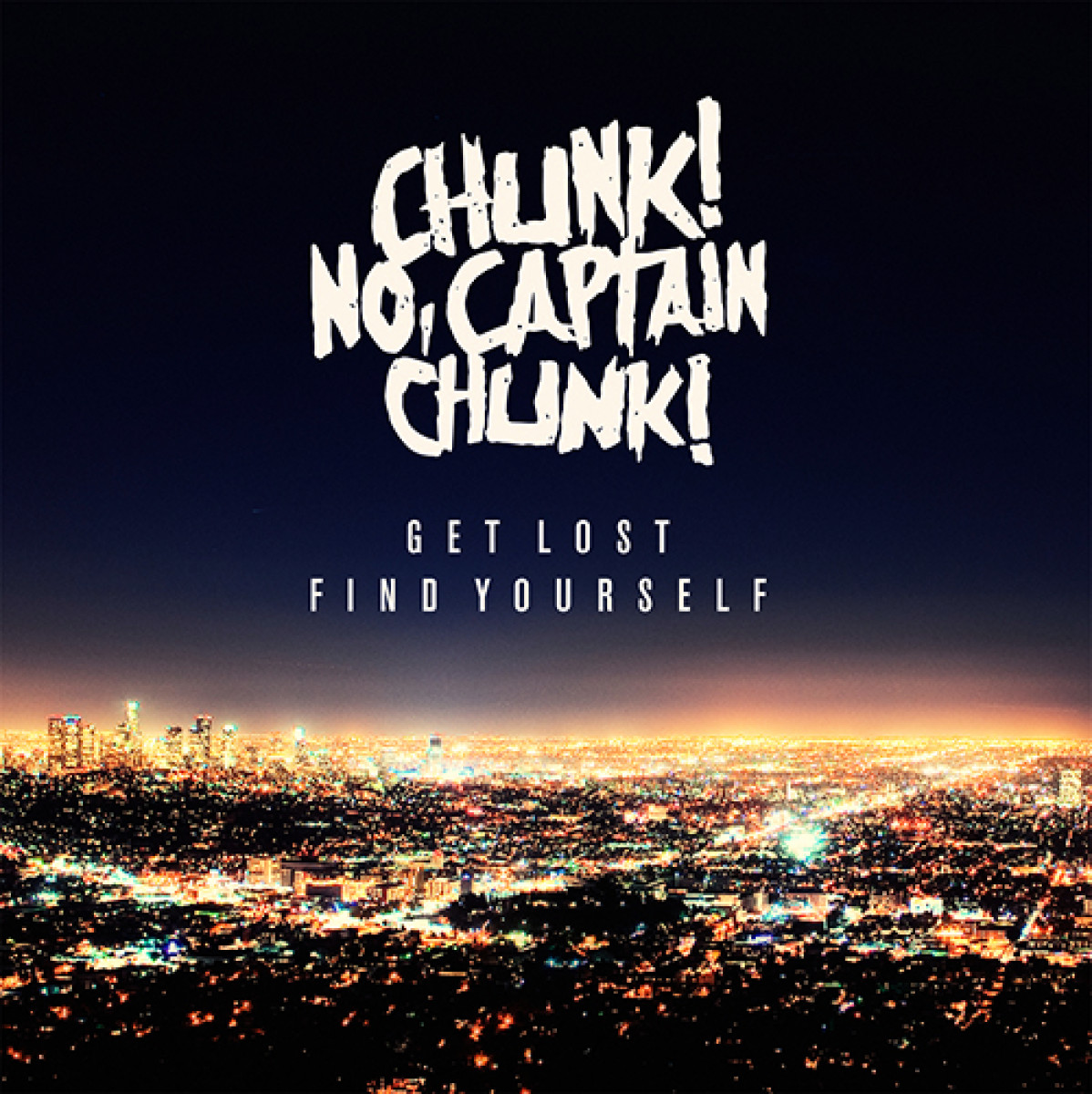 Chunk-No-Get-Lost-Find-Yourself