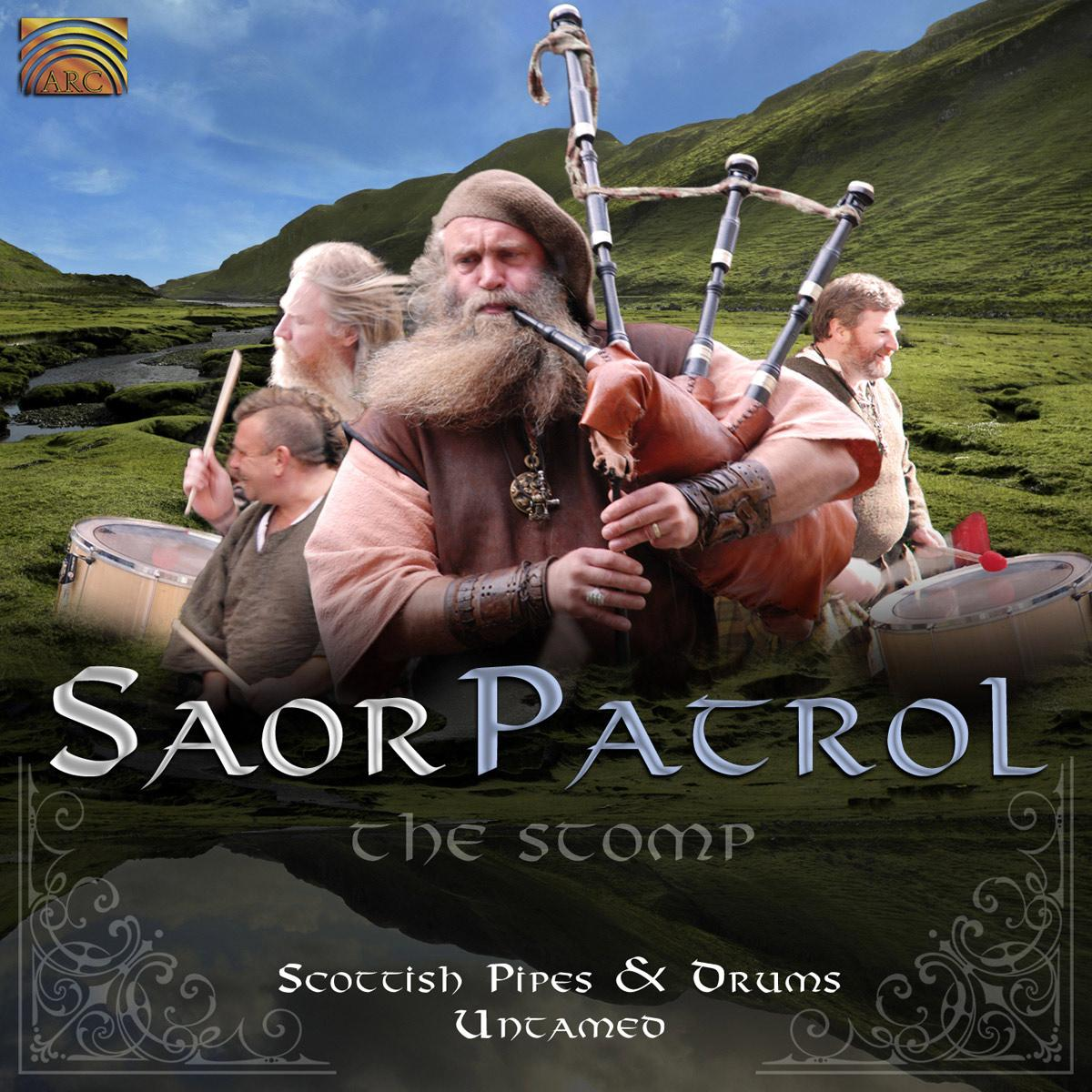Saor Patrol - Stomp - Scottish Pipes & Drums Untamed,