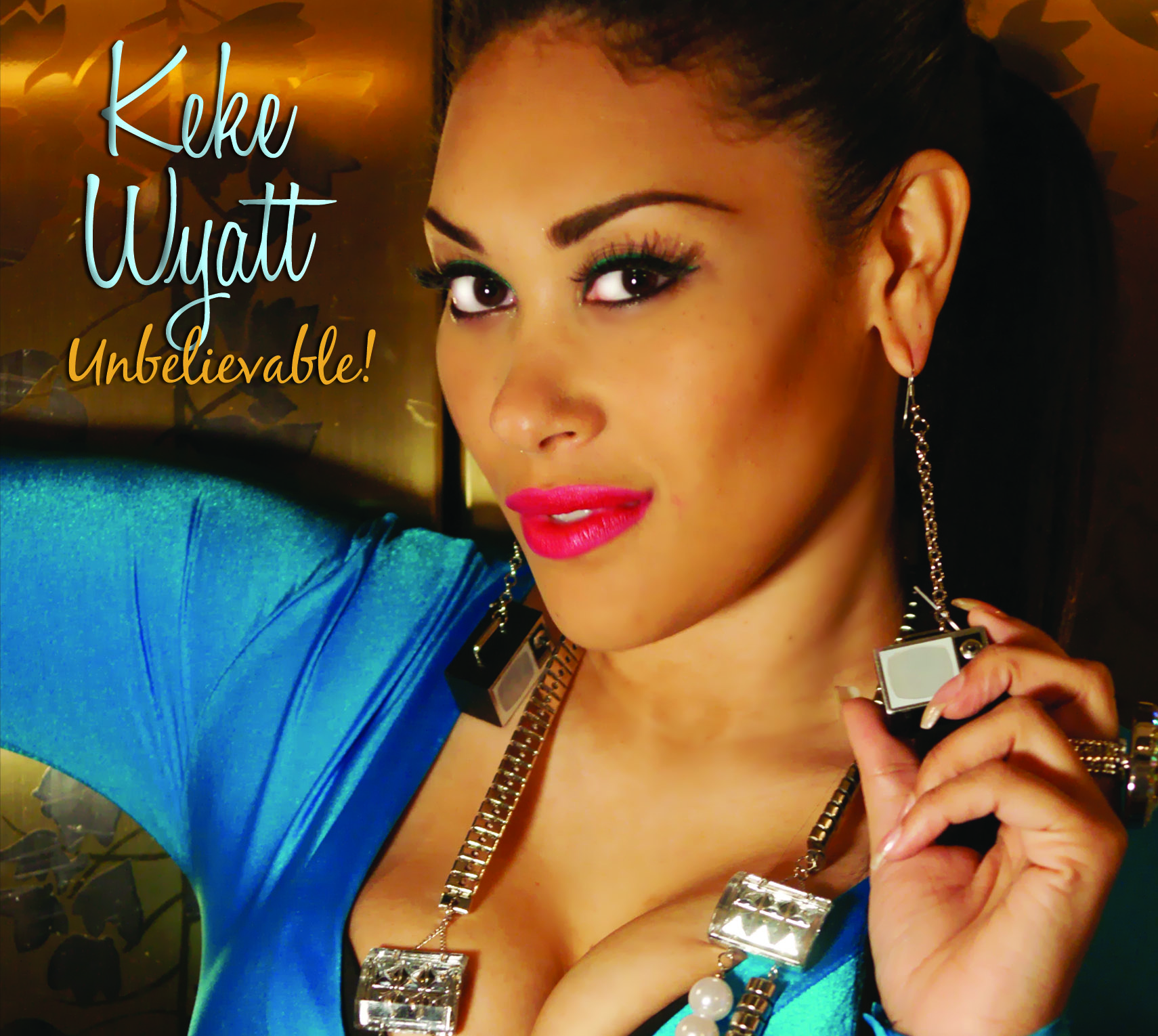 Keke Wyatt - Unbelievable!