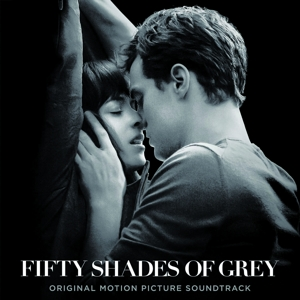 Fifty Shades of Grey [Original Motion Picture Soundtrack] | Dodax.ch