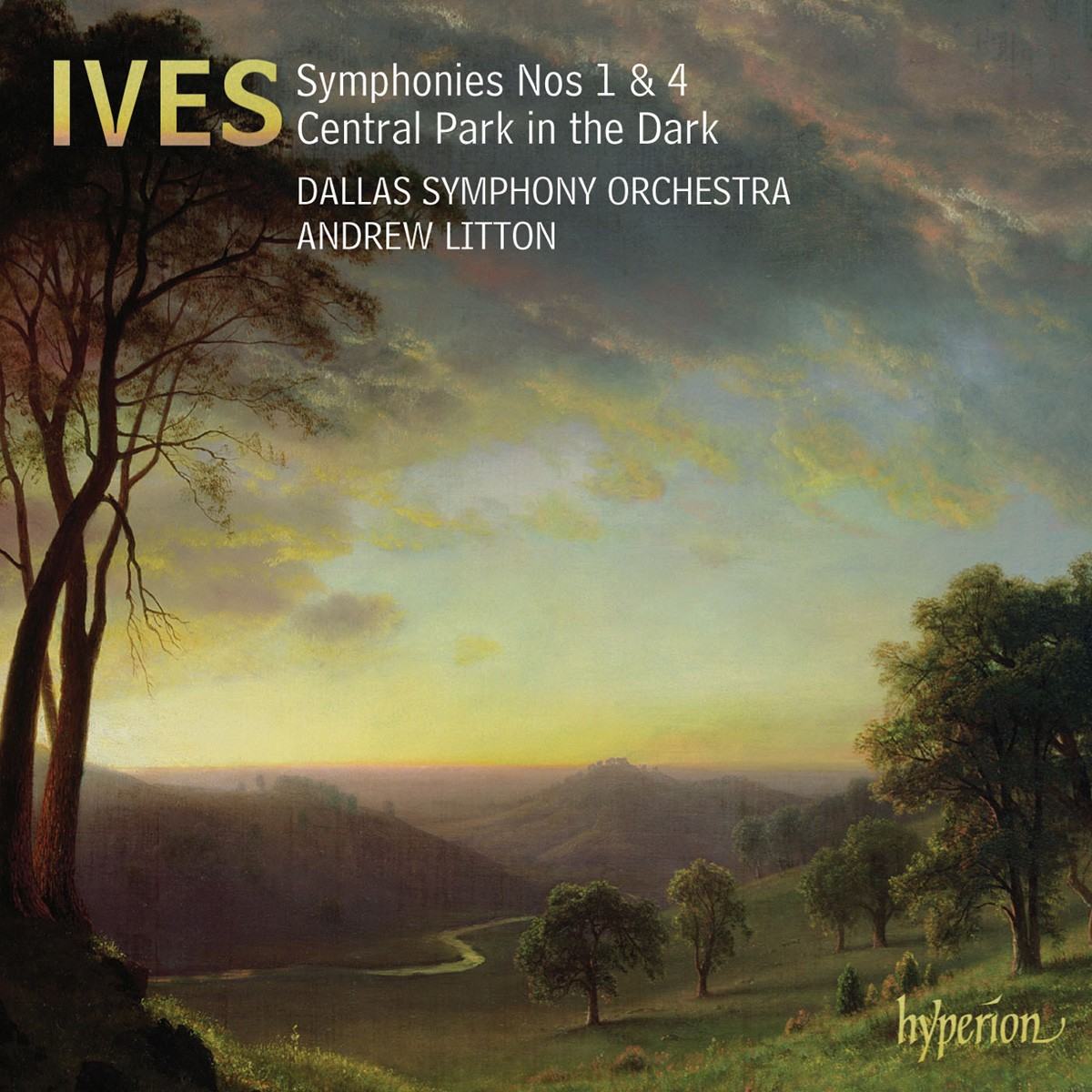 DASO - Ives: Symphonies Nos. 1 & 4; Central Park in the Dark