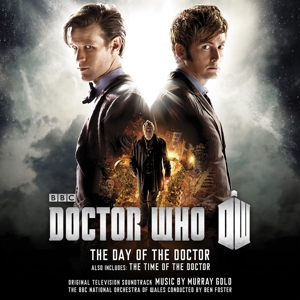 Doctor Who: The Day of the Doctor & The Time of the Doctor [Original Television Soundtrack]   Dodax.ch