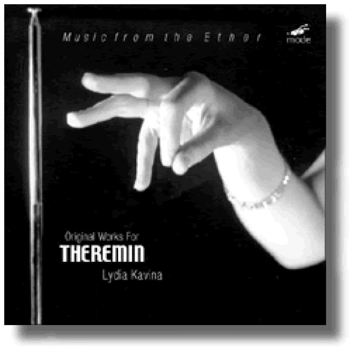 Lydia Kavina - Music from the Ether: Original Works for Theremin