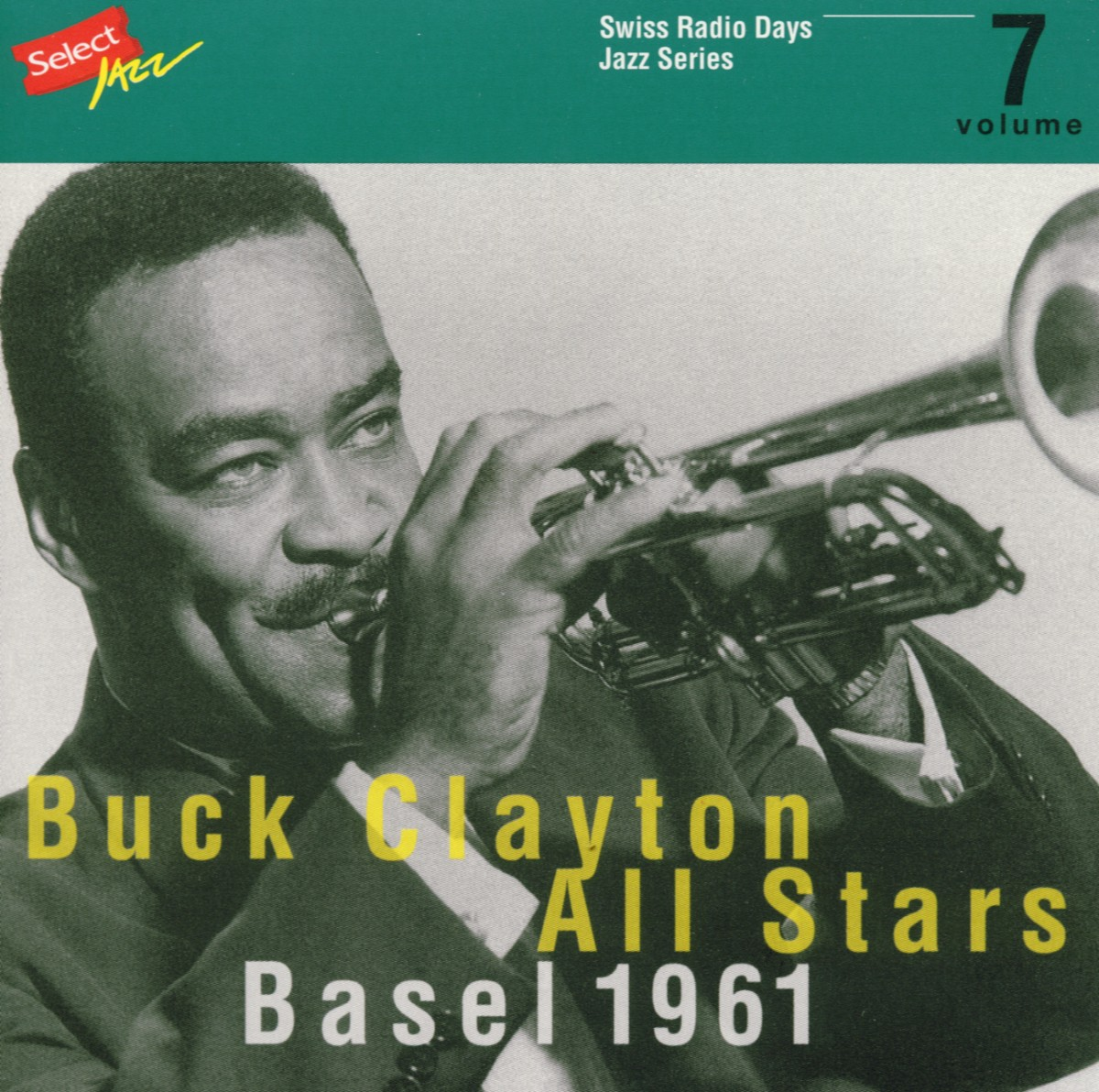 Clayton Buck All Stars - Swiss Radio Days Jazz Series, Vol. 7: Basel 1961