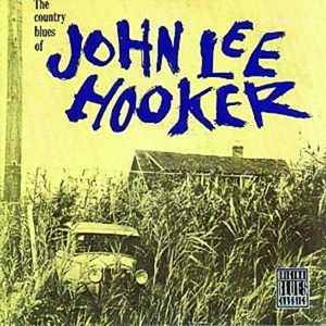 THE COUNTRY BLUES OF JOHN LEE HOOKER (180G/DC)   Dodax.ch
